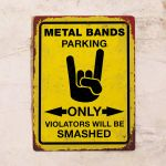 Metal bands parking only