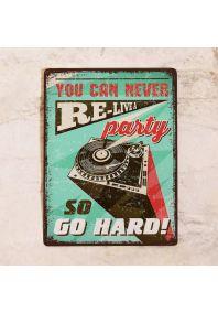 Go hard!