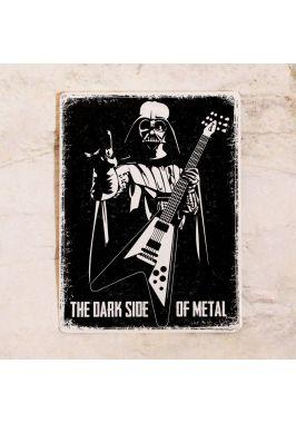 Dark side of metal