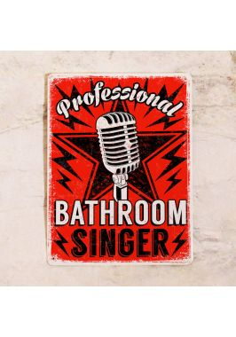 Bathroom singer