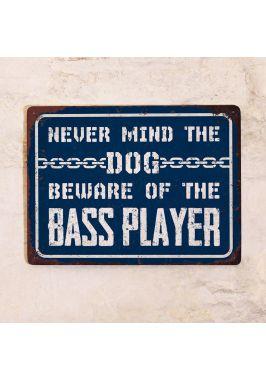 Beware of the bassist