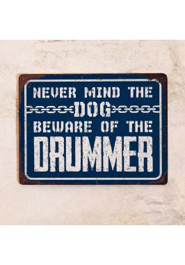 Beware of the drummer