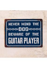 Beware of the guitar player