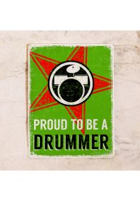 Proud to be a drummer