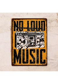 No Loud Music