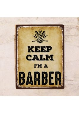 Табличка Keep calm I'm a barber