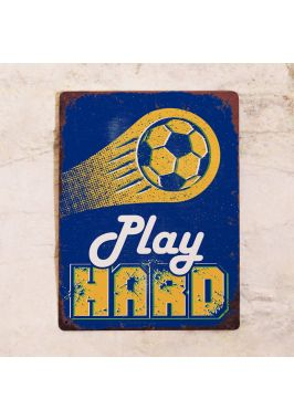 PLAY SOCCER HARD