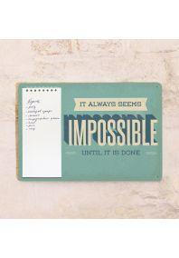 Табличка с блокнотом Not impossible