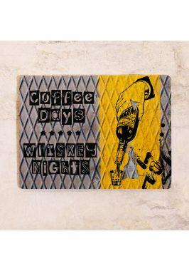 Жестяная табличка Coffee days - Whiskey nights
