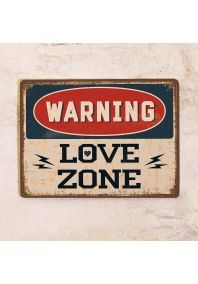 WARNING LOVE ZONE