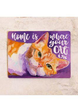 Жестяная табличка Home is where your cat is