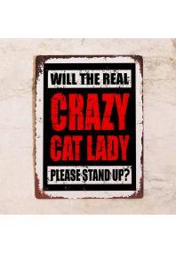 Жестяная табличка Real Crazy Cat Lady