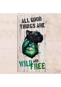 Wild and Free 40х80см