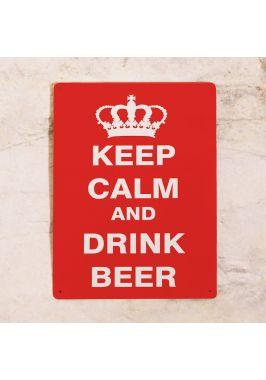 Жестяная табличка Keep calm and drink beer