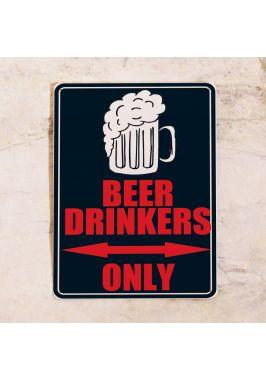 Жестяная табличка Beer drinkers only