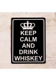 Табличка для бара Keep calm and drink Whiskey