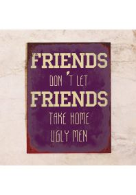 Винтажная  Табличка для друзей