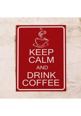 Жестяная табличка Выпей кофе