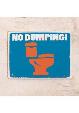 Жестяная табличка No dumping