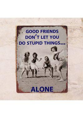 Ретро табличка Good friends