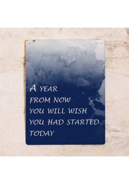 Табличка для офиса -A year from now