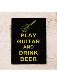 Жестяная табличка  Play guitar