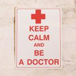 Be a doctor