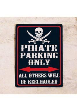 Парковочная табличка Парковка для пиратов