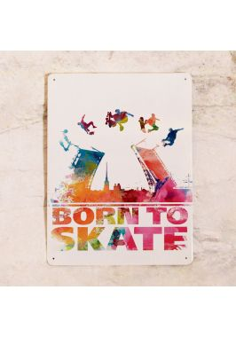 Жестяная табличка Born to skate