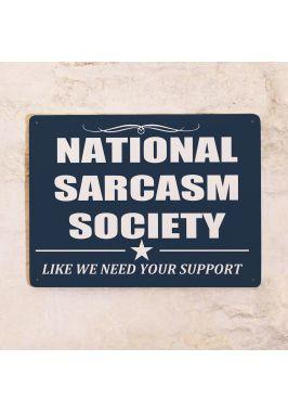 Жестяная табличка National sarcasm society