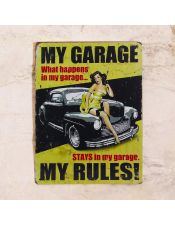 My garage - my rules!