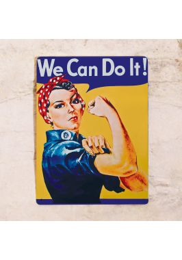 Жестяная табличка We can do it