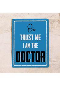 Мотивирующая табличка Doctor