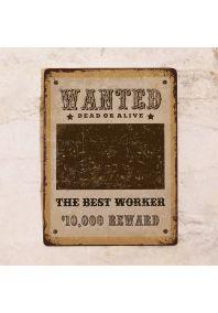 Офисная табличка Wanted