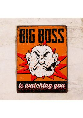 Мотивационная табличка Big boss