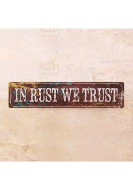 Жестяная табличка In Rust We Trust