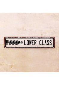 Жестяная табличка Lower class
