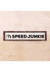 Жестяная табличка Speed junkie