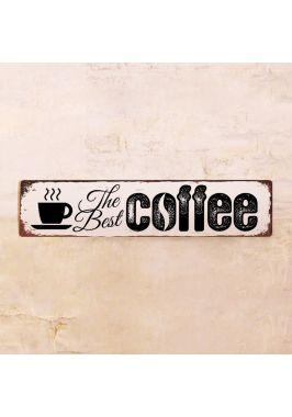 Табличка The Best Coffee