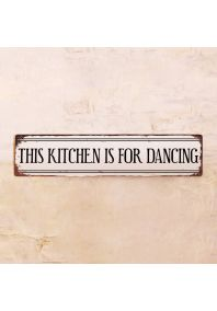 Табличка This kitchen is for dancing
