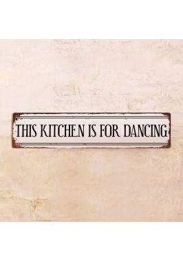 Жестяная табличка This kitchen is for dancing