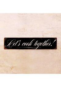 Жестяная табличка Let's Cook Together!