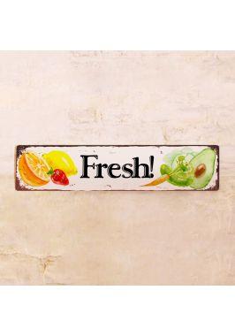 Жестяная табличка Fresh!