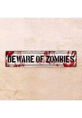 Жестяная табличка Beware of zombies