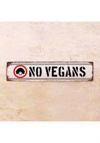Жестяной знак NO Vegans