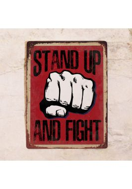 Знак Stand Up And Fight