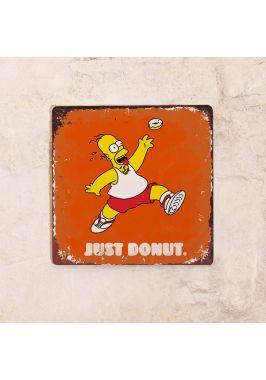 Жестяная табличка Just Donut.